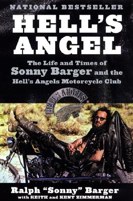 Hell's Angel By Barger, Ralph/ Zimmerman, Keith/ Zimmerman, Kent