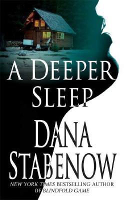 A Deeper Sleep By Stabenow, Dana